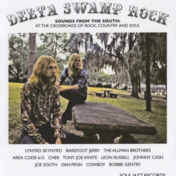 UK SOUL JAZZ RECORDS NEW! V A / Delta Swamp Rock:Sounds from the