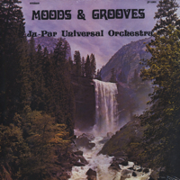 Ju-Par Universal Orchestra Moods And Grooves