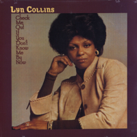 Lyn Collins Check Me Out If You Don't Know Me By Now
