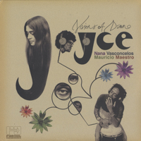 joyce unreleased recording with nana vasconcelos