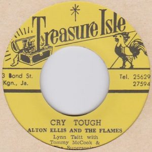 Alton Ellis  アルトン・エリス  Cry Tough / Mr. Solo -7
