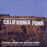 Funk 45s From The Golden State -A Selection Of 21 Ultra Rare Cuts