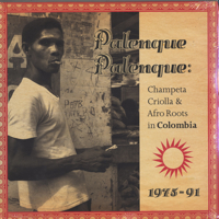 Champeta Criolla & Afro Roots In Colombia -3LP