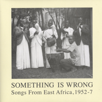 Songs From East Africa, 1952-7 -2LP