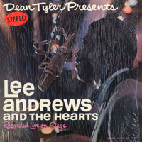 Dean Taylor Presents Lee Andrews & The Hearts