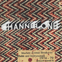 Channel One - Maxfield Avenue Breakdown - Dubs and Instrumentals 1974-79