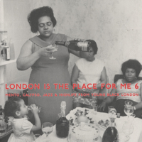 6 : Mento, Jazz, Calypso & Highlife From Young Black London -2LP