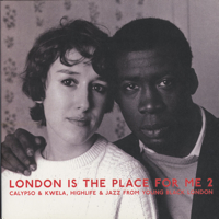 2 : Calypso & Kwela ,Highlife & Jazz from Young Black London -2LP
