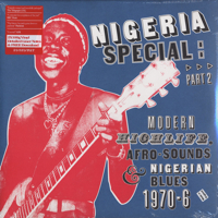Modern Highlife, Afro Sound And Nigerian Blues 1970-76 -2LP