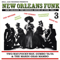 Vol 3 : Two-Way-Pocky Way,Gumbo Ya-Ya & The Mardi Gras Mambo -2LP