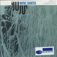 Ju Ju (Blue Note 75th Anniversary Edition)