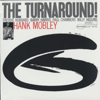 The Turnaround!  (Blue Note 75th Anniversary Edition)