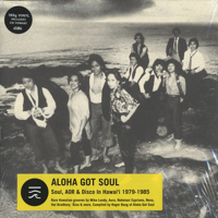 V.A./ Aloha Got Soul/Soul, AOR and Disco in Hawaii 1979-1985 -2LP+CD