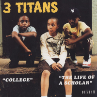 3 titans スリー タイタンズ college the life of a scholar 7