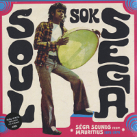 Sega Sounds from Mauritious 1973-79 -2LP+CD