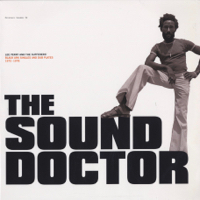 The Sound Doctor - Black Ark Singles And Dub Plates 1972-1978 -2LP