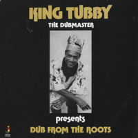 Dub From The Roots (180g)