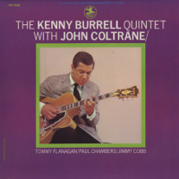 The Kenny Burrell Quintet With John Coltrane
