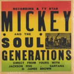 Iron Leg : The Complete Mickey & the Soul Generation -3LP