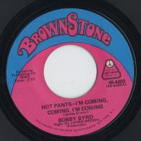 Hot Pants - I'm Coming, Coming, I'm Coming / Hang It Up -7
