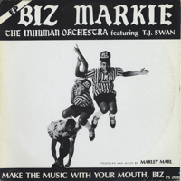 Make The Music With Your Mouth, Biz -12