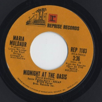 Midnight At The Oasis / Any Old Time -7