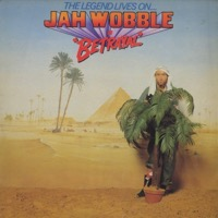 The Legend Lives On.... Jah Wobble In Batrayal