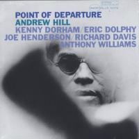 Point Of Departure (Blue Note 75th Anniversary Edition)