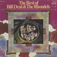 The Best Of Bill Deal & The Rhondels