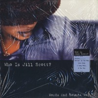 Who Is Jill Scott? Words And Sounds Vol.1