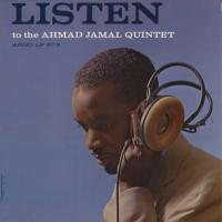 Listen To The Ahmad Jamal Quintet