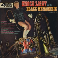 Enoch Light And The Brass Menagerie Volume 2