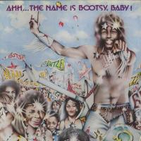 Ahh... The Name Is Bootsy Baby!