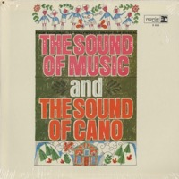 The Sound Of Music And the Sound Of Cano