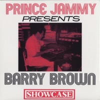 Prince Jammy Presents Barry Brown Showcase