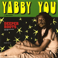 Deeper Roots : Dub Plates and Rarities 1976-78 -2LP