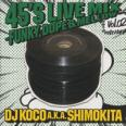 45's Live Mix Vol.02 -MIXCD