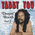 Deeper Roots Part 2 (More Dubs & Rarities) -2LP