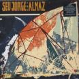 Seu Jorge and Almaz-2LP