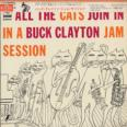 All The Cats Join In A Buck Clayton Jam Session