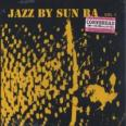 Jazz By Sun Ra Vol.1 (180g)