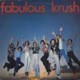 Fabulous Krush