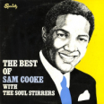 The Best Of Sam Cooke With The Soul Stirreres