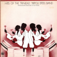 Hits Of The Trinidad Tripoli Steel Band