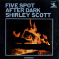 Five Spot After Dark