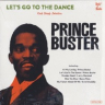 Prince Buster/Let's Go To The Dance -2LP