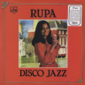 Rupa/Disco Jazz