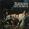 Milt Jackson/That's The Way It Is