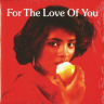 V.A./ For The Love Of You/Peter Hunningale, Pure Silk etc