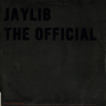 Jaylib/The Red / The Official -12""